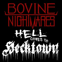 Hell Comes to Hecktown (Volume I)